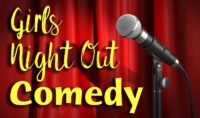 Girls Night Out Comedy